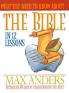 What You Need to Know About the Bible in 12 Lessons (eBook)