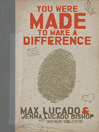You Were Made to Make a Difference (eBook)