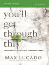 You'll Get Through This Study Guide (eBook): Hope and Help for Your Turbulent Times