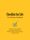 Checklist for Life (eBook): 40 Days of Timeless Wisdom & Foolproof Strategies for Making the Most of Life's Challenges and Opportunities