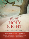 On This Holy Night (eBook): The Heart of Christmas