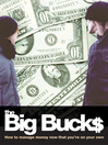 The Big Bucks (eBook): How to Manage Money Now That You're On Your Own
