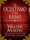 El ocultismo y su reino (eBook)