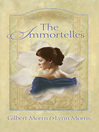 The Immortelles (eBook): The Creoles Series, Book 2