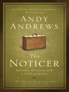 The Noticer (eBook): Sometimes, All a Person Needs Is a Little Perspective