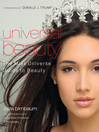 Universal Beauty (eBook): The Miss Universe Guide to Beauty