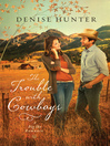 The Trouble with Cowboys (eBook): Big Sky Romance Series, Book 3