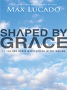 Shaped By Grace (eBook)