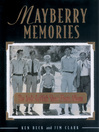 Mayberry Memories (eBook): The Andy Griffith Show Photo Album