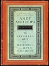 Andy Andrews 2 in 1 (eBook): The Traveler's Gift & Mastering the Seven Decisions