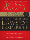 The 21 Irrefutable Laws of Leadership (eBook): Follow Them and People Will Follow You