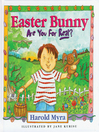 Easter Bunny, Are You For Real? (eBook)