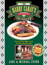 The Harry Caray's Restaurant Cookbook (eBook): The Official Home Plate of the Chicago Cubs