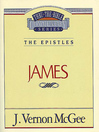 Thru the Bible Volume, 53 (eBook): The Epistles (James)