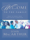 Welcome to the Family (eBook): What to Expect Now That You're a Christian
