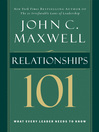 Relationships 101 (eBook): What Every Leader Needs to Know