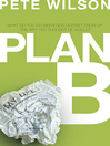 Plan B (eBook): What Do You Do When God Doesn't Show Up the Way You Thought He Would?