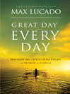 Great Day Every Day (eBook): Navigating Life's Challenges with Promise and Purpose