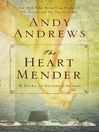 The Heart Mender (eBook): A Story of Second Chances