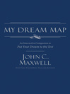 My Dream Map (eBook): An Interactive Companion to Put Your Dream to the Test