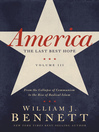 America: The Last Best Hope, Volume 3 (eBook): From the Collapse of Communism to the Rise of Radical Islam