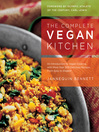 The Complete Vegan Kitchen (eBook): An Introduction to Vegan Cooking with More than 300 Delicious Recipes—from Easy to Elegant