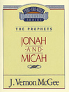 Thru the Bible Volume, 29 (eBook): The Prophets (Jonah / Micah)