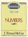 Thru the Bible Volume, 8 (eBook): The Law (Numbers)
