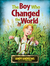 The Boy Who Changed the World (eBook)