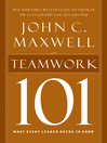 Teamwork 101 (eBook): What Every Leader Needs to Know