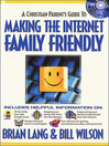 Making the Internet Family Friendly (eBook)