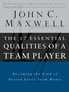 The 17 Essential Qualities of a Team Player (eBook): Becoming the Kind of Person Every Team Wants