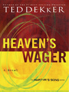 Heaven's Wager (eBook): The Martyr's Song Series, Book 1