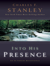 Into His Presence (eBook): An In Touch Devotional