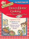 Busy People's Down-Home Cooking Without the Down-Home Fat (eBook)