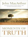 Moments of Truth (eBook): Unleashing God's Word One Day at a Time
