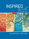 Inspired Faith (eBook): 365 Days a Year: Daily Motivation in God's Word