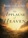 The Applause of Heaven (eBook)