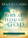 The Great House of God (eBook): A Home for Your Heart