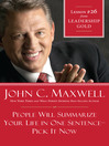 Chapter 26: People Will Summarize Your Life In One Sentence-Pick It Now (eBook)