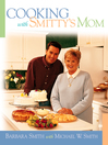 Cooking with Smitty's Mom (eBook)