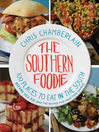 The Southern Foodie (eBook): 100 Places to Eat in the South Before You Die (with a Smile on Your Face)