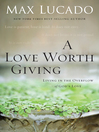 A Love Worth Giving (eBook)