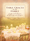Table Graces for the Family (eBook): A Speical Collection of Blessings and Prayers