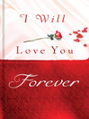 I Will Love You Forever (eBook)