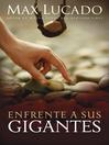 Enfrente a sus gigantes (eBook)