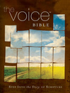 The Voice Bible (eBook): Step Into the Story of Scripture