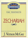 Thru the Bible Volume, 32 (eBook): The Prophets (Zechariah)