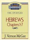 Thru the Bible Volume, 51 (eBook): The Epistles (Hebrews 1-7)