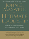 Ultimate Leadership (eBook): Maximize Your Potential and Empower Your Team